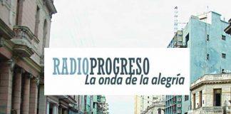 Radio Progreso. La onda de la alegría.